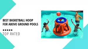 Basketball Hoop for Above Ground Pools
