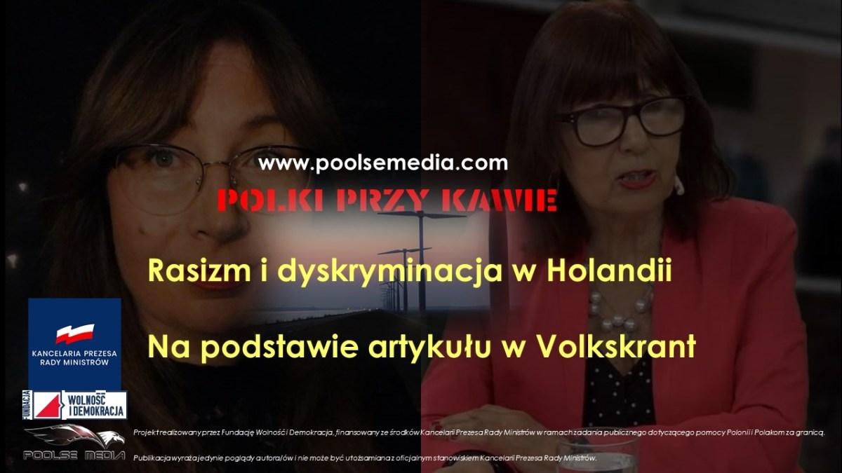 Rasizm i dyskryminacja w Holandii na podstawie artykułu w Volkskrant.