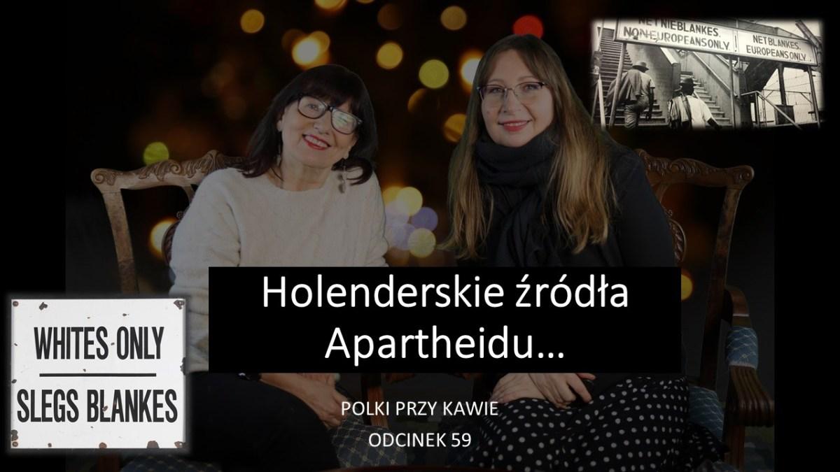 Holenderskie źródła Apartheidu