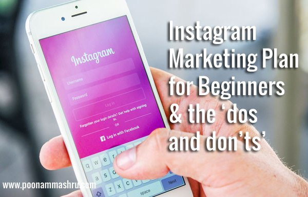 instagram marketing for beginners - the dos and donts poonam mashru blog