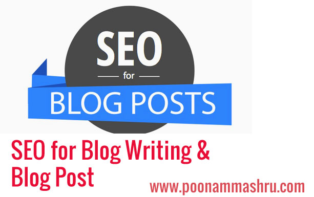 seo for blogging seo for blog post writing poonam mashru