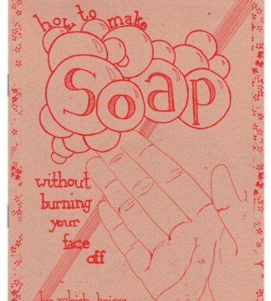 Cover to How to Make Soap Without Burning Your Face Off