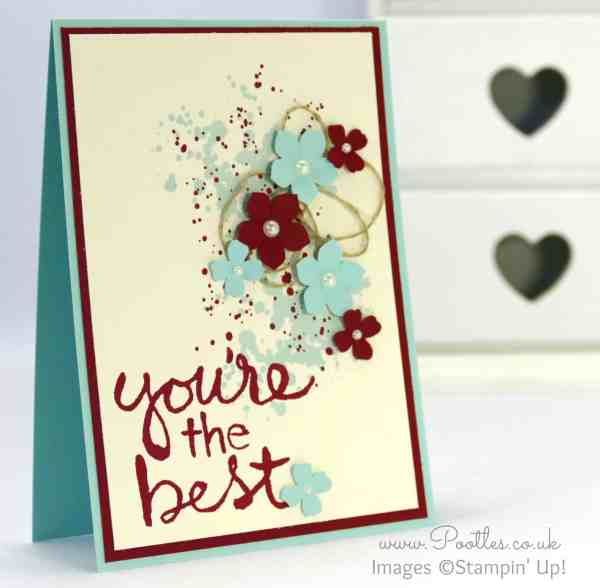 Stampin' Up! Demonstrator Pootles - You're The Best with Gorgeous Grunge and a little more!