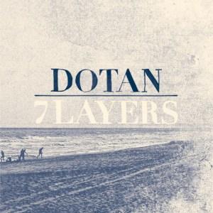 Dotan – 7 Layers LP