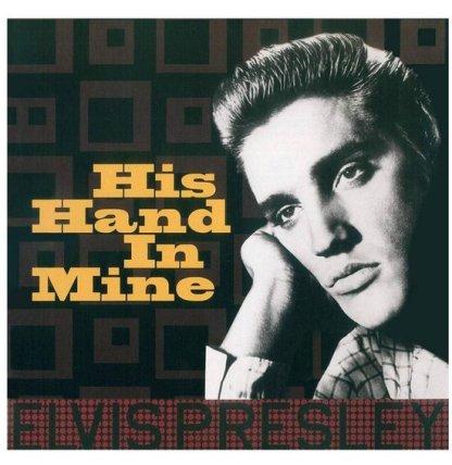Elvis Presley His Hand In Mine LP
