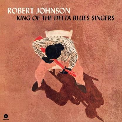 Robert Johnson – King Of The Delta Blues Singers LP