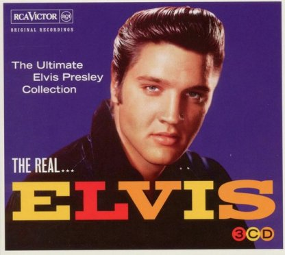 The Real Elvis Presley The Ultimate Collection