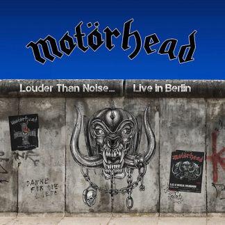 Motorhead Louder Than Noise... Live in Berlin