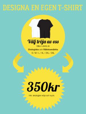 Tryck din egen T-shirt. Välj tröja av oss.