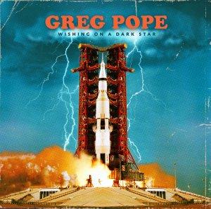 GREG POPE - 'Wishing On A Dark Star' (CD)
