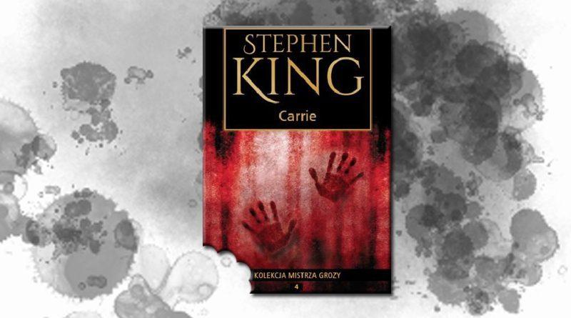 "Ugryź klasyka ""Carrie"" Stephena Kinga"