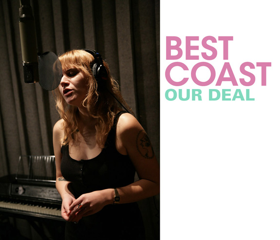 Best Coast - Our Deal