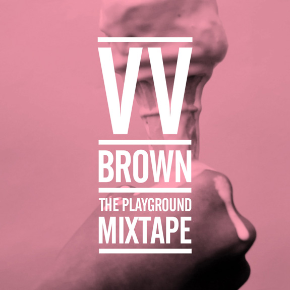 VV Brown - The Playground Mixtape