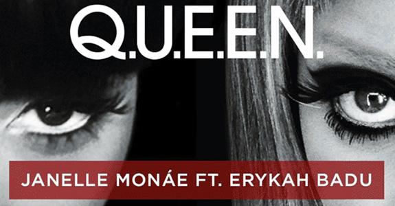 "Janelle Monáe ""Q.U.E.E.N."" feat. Erykah Badu"