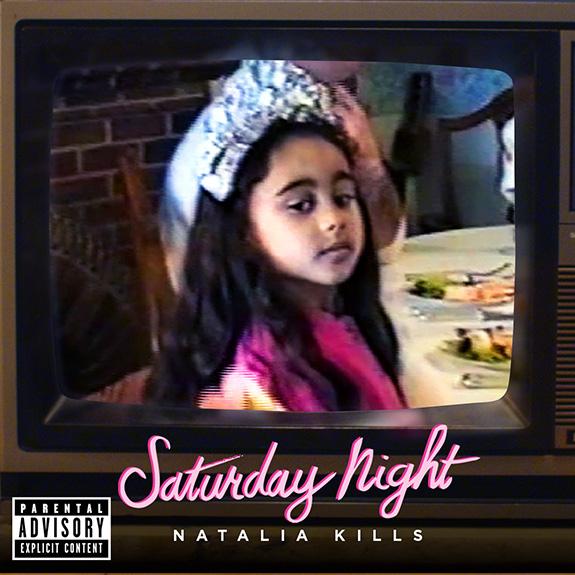 """Natalia Kills """"Saturday Night"""""""