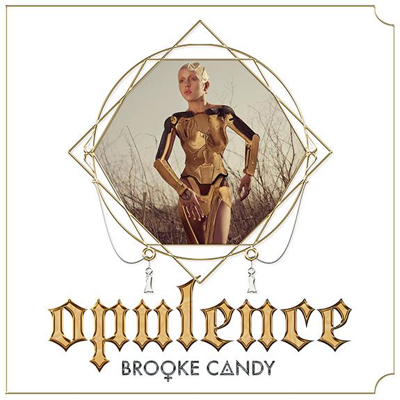 Brooke Candy - Opulence EP