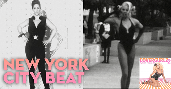 "RuPaul + Michelle Visage ""New York City Beat"""