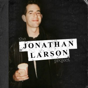 The Jonthan Larson Project