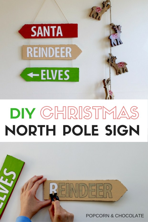 DIY Christmas North Pole Sign | Popcorn & Chocolate