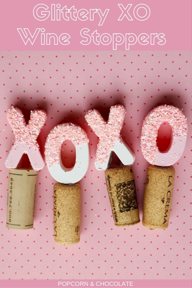 DIY Glitter XO Wine Stoppers for Valentine's Day | Popcorn and Chocolate