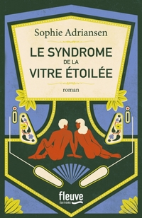 le-syndrome-de-la-vitre-etoilee-popcornandgibberish-fleuve-editions