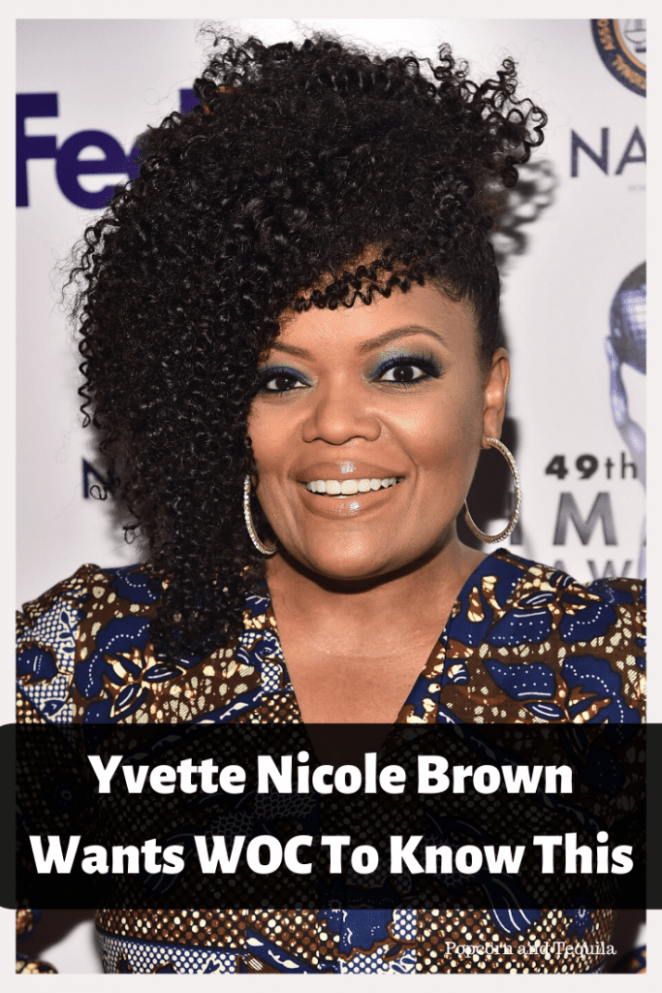 Yvette Nicole Brown Wants WOC To Know This