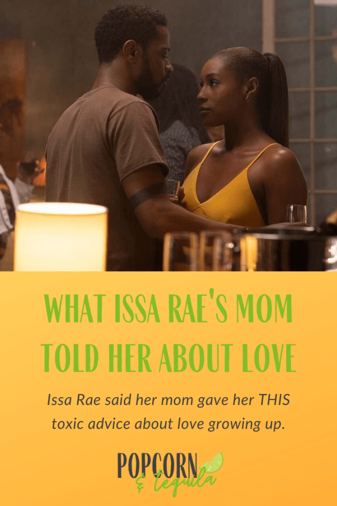 what issarae mom told her aboutlove
