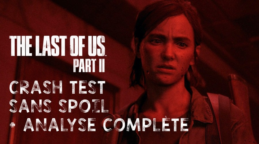 Crash test The Last of Us 2