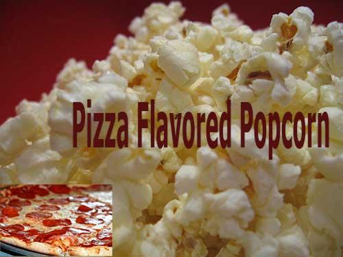 PizzaFlavoredPopcorn