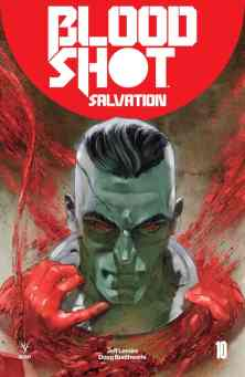 BLOODSHOT SALVATION #10 – Cover B by Renato Guedes