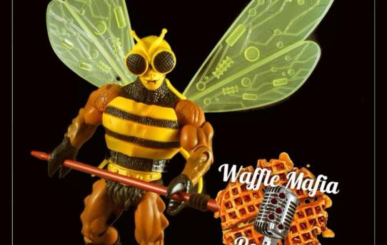 Waffle Mafia Podcast Episode 19 - Buzz-Off!