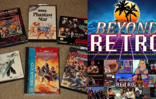 Beyond Retro Episode 25 - Video Game Extravaganza!