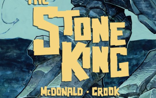 Tyler Crook & Kel McDonald's The Stone King Debuts 11/14 on ComiXology Originals
