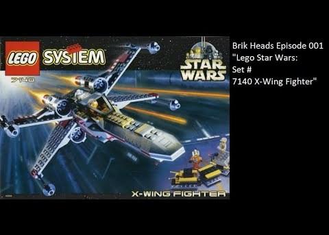 """Brik Heads Episode 1: Part 1 """"Lego Set 7140 Star Wars X-Wing"""