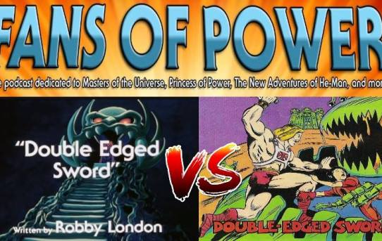 Fans of Power Episode 174 - Toon vs Comic: Double Edged Sword & More!