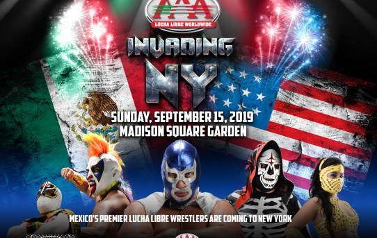 Lucha Libre AAA Worldwide Mexico's Premier Pro Wrestling Organization Invades New York September 15, 2019 At Madison Square Garden