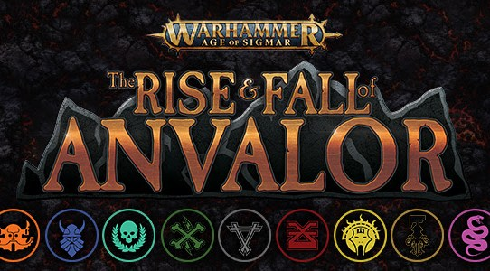 Rule the Stronghold in Warhammer: Age of Sigmar: The Rise & Fall of Anvalor—Available Now!