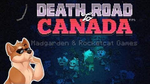 Death Road to Canada   Rags Reviews