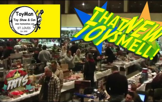 That New Toy Smell Episode 21 - The Toyman Show
