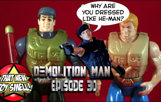 That New Toy Smell Episode 30 - Demolition Man
