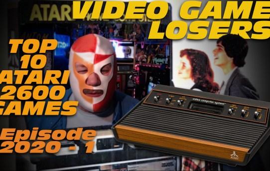 Video Game Losers Episode 2020 - 1: Top 10 Atari 2600 Games
