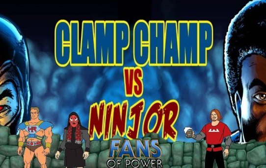 Fans Of Power #231 - Clamp Champ vs Ninjor Mini-Comic: Unfinished & More!