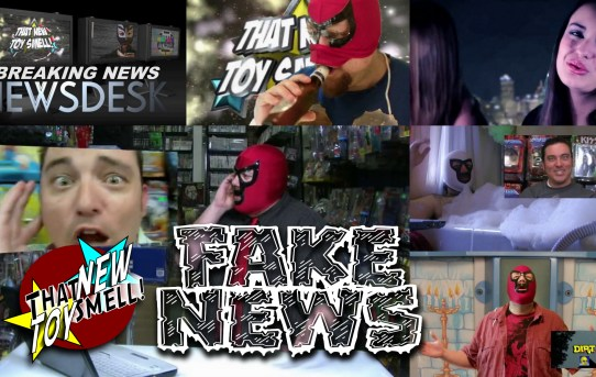 That New Toy Smell Flashback - Fake News!