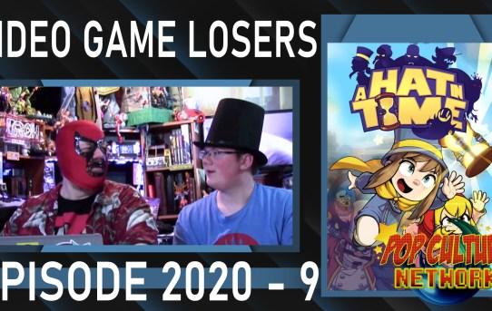 Video Game Losers Episode 2020 - 9: A Hat In Time