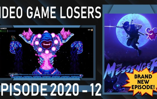 Video Game Losers 2020 - 12: The Messenger