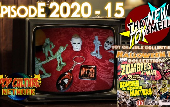 That New Toy Smell 2020 - 15: Halloween II Capsules and Zombie Men Figures!