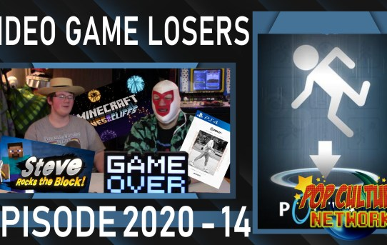 Video Game Losers 2020 - 14: Portal! Plus News!