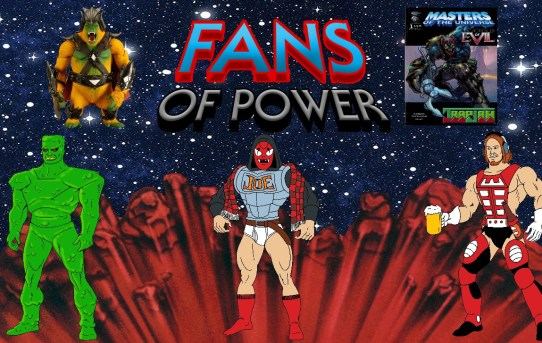 Fans of Power #243 - Character Spotlight: Gygor, Icons Of Evil: Trap Jaw Comic Review & More!