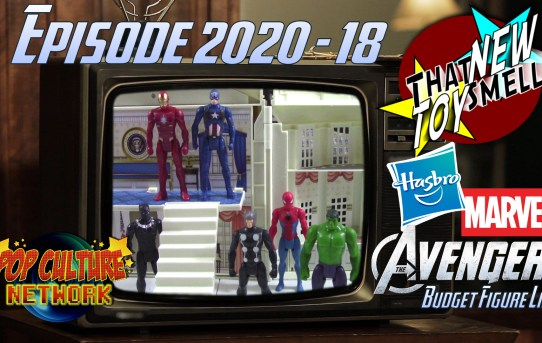 That New Toy Smell 2020 - 18: Hasbro's Budget Line Of Avengers Figures!