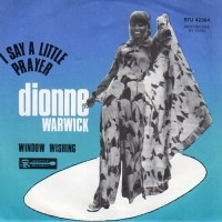 "Dionne Warwick, ""I Say a Little Prayer"""